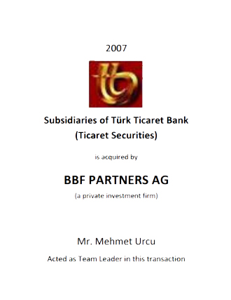 Mehmet Urcu, Transaction Team Leader, BBF Partners AG, Türk Ticaret Bank